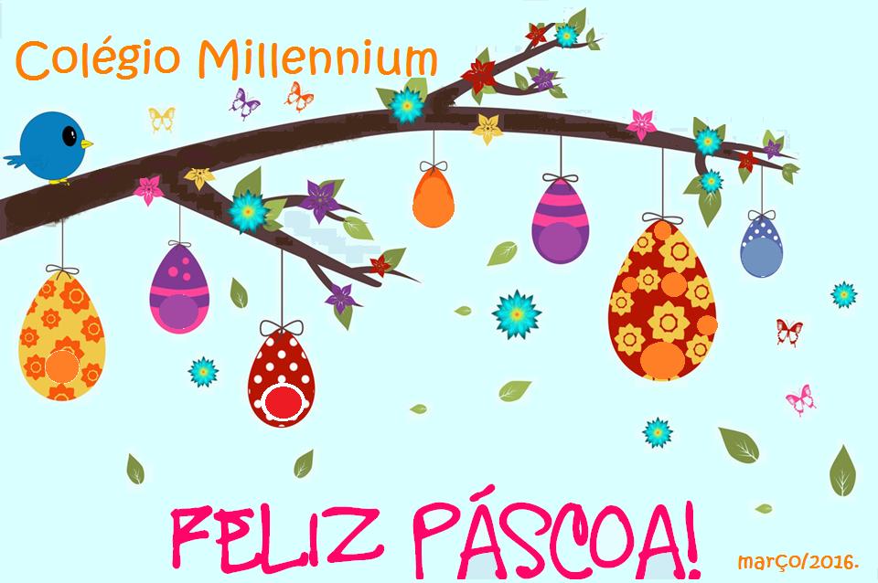 Feliz Páscoa 2016! | Colégio Millennium